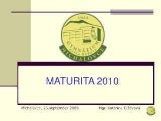 MATURITA 2010