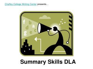 Summary Skills DLA