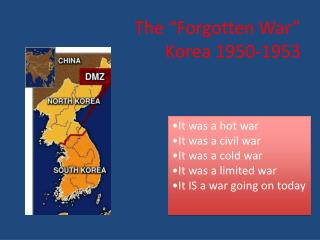 "The  ""Forgotten War""  Korea 1950-1953"