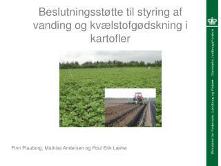 Beslutningsstøtte til styring af vanding og kvælstofgødskning i kartofler