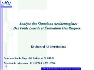 Analyse des Situations Accidentogènes  Des Poids Lourds et Évaluation Des Risques