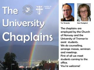 The  University Chaplains