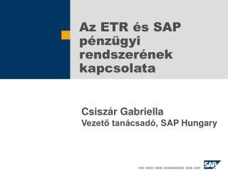 Az ETR és SAP pénzügyi rendszerének kapcsolata