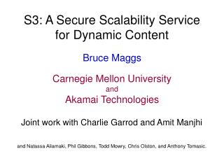 S3: A Secure Scalability Service for Dynamic Content
