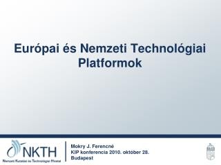 Európai és Nemzeti Technológiai Platformok