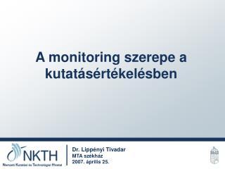 A monitoring szerepe a kutatásértékelésben