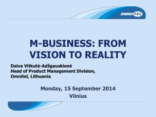 M-BUSINESS: FROM VISION TO REALITY
