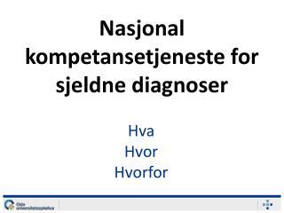 Nasjonal kompetansetjeneste for sjeldne diagnoser