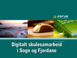 Digitalt skulesamarbeid i Sogn og Fjordane