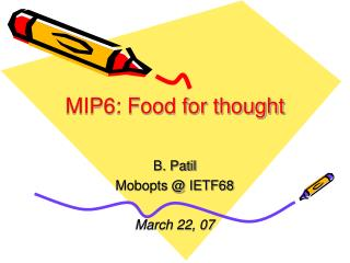 MIP6: Food for thought