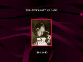 Isaac Emmanuilovich Babel