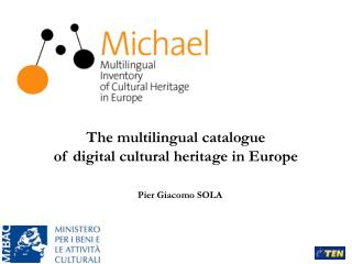 The multilingual catalogue  of digital cultural heritage in Europe