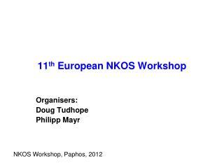11 th  European NKOS Workshop