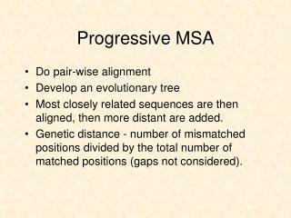 Progressive MSA