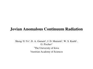 Jovian Anomalous Continuum Radiation