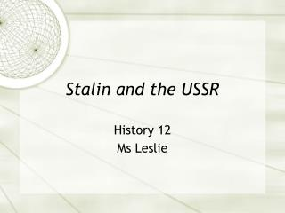 Stalin and the USSR