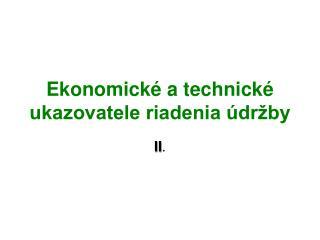 Ekonomické a technické ukazovatele riadenia údržby