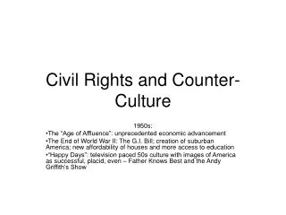 Civil Rights and Counter-Culture