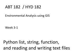ABT 182  / HYD 182  Environmental Analysis using GIS Week 3-1