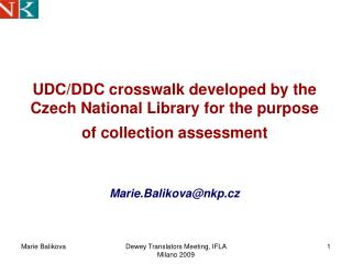 UDC/DDC crosswalk developed by the Czech National Library for the purpose of collection assessment