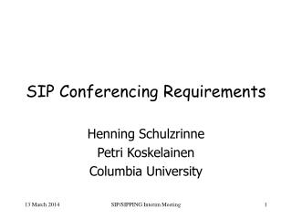 SIP Conferencing Requirements