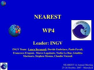 NEAREST 1st Annual Meeting  25-26 October, 2007 - Marralech