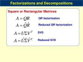 Square or Rectangular Matrices