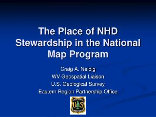 The Place of NHD Stewardship in the National Map Program