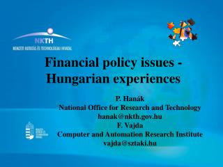 Financial policy issues  - Hungarian experiences