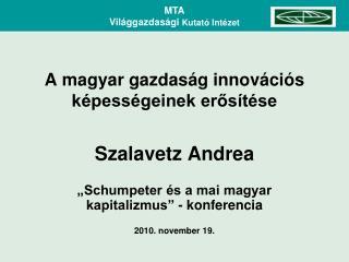 A magyar gazdaság innovációs képességeinek erősítése
