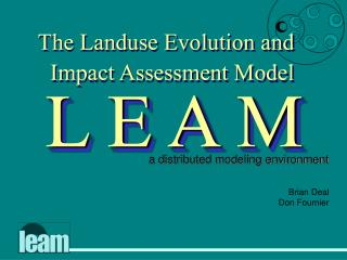 The Landuse Evolution and Impact Assessment Model