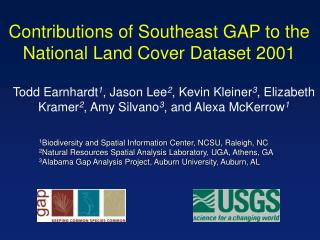 Contributions of Southeast GAP to the National Land Cover Dataset 2001