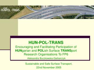 Sustainable and Safe Surface Transport,  22nd November 2005