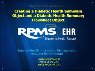 Creating a Diabetic Health Summary Object and a Diabetic Health Summary Flowsheet Object