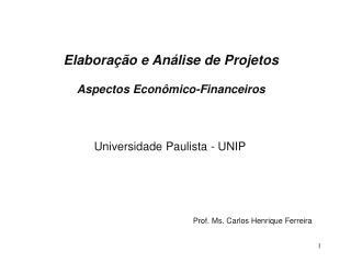 Elaboração e Análise de Projetos Aspectos Econômico-Financeiros