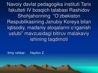 Ilmiy rahbar:     Hayitov Z.