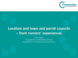 Localism and town and parish councils – front runners' experiences
