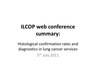 ILCOP web conference summary: