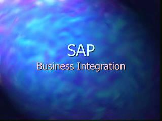 SAP   Business Integration
