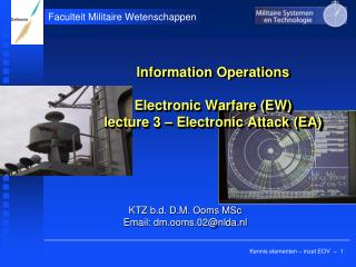 Information Operations Electronic Warfare (EW) lecture 3 – Electronic Attack (EA)