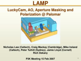 LAMP LuckyCam, AO, Aperture Masking and Polarization @ Palomar
