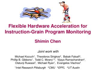 Flexible Hardware Acceleration for Instruction-Grain Program Monitoring