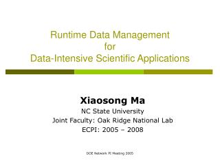 Runtime Data Management  for  Data-Intensive Scientific Applications