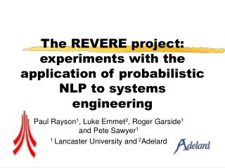 The REVERE project: experiments with the application of probabilistic NLP to systems engineering