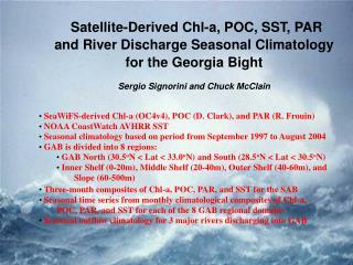 Satellite-Derived Chl-a, POC, SST, PAR and River Discharge Seasonal Climatology