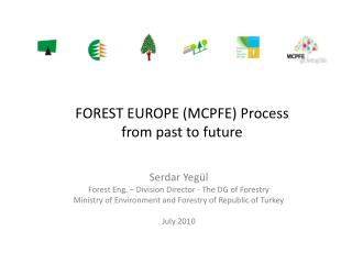 FOREST EUROPE (MCPFE ) Process  from past to future