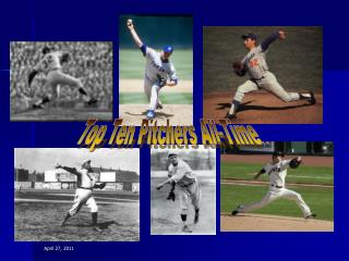 Top Ten Pitchers All-Time