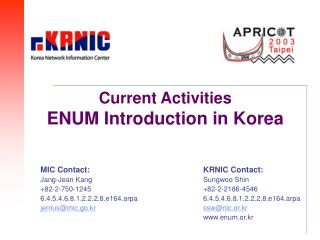 Current Activities ENUM Introduction in Korea