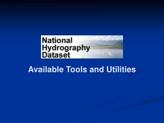 Available Tools and Utilities