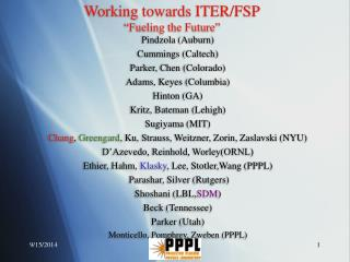 """Working towards ITER/FSP """"Fueling the Future"""""""